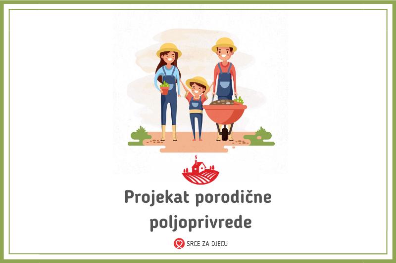 Projekat porodične poljoprivrede
